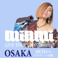 大阪 osaka identity MINMI TOUR ツアー